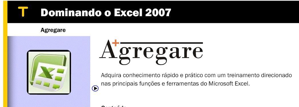 http://www.agregareconsultoria.com.br/trein/excel2007/img1.jpg
